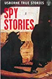 Fleming, Fergus: True Spy Stories (Usborne paperbacks)