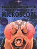 Rogers, Kirsteen: The Internet-linked Complete Book of the Microscope (Internet-linked complete books)