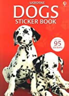 Dogs (Spotter's Sticker Books) by Sophy…
