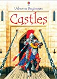Turnbull, Stephanie: Castles (Usborne Beginners)