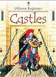 Turnbull, Stephanie: Castles (Usborne Beginners)