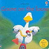 Roxbee Cox, Phil: Goose on the Loose Phonics Board Book (Usborne Easy Words to Read)