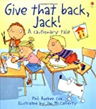 McCaferty, J.: Give That Back, Jack! (Cautionary Tales)