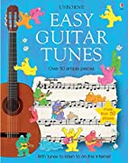 Easy Guitar Tunes (Easy Tunes) by Anthony…