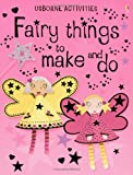 Allman, Howard: Fairy Things to Make and Do