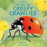 Rogers, Kirsteen: Creepy Crawlies (Lift-the-flap)
