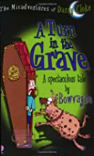 A Turn in the Grave (Misadventures of Danny…