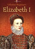 Stephanie Turnbull: Elizabeth I (Usborne Beginners)