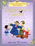 Cartwright, S.: Farmyard Tales Sticker Storybooks : Scarecrow&#39;s Secret