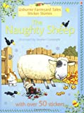 Cartwright, S.: Farmyard Tales Sticker Storybooks : Naughty Sheep