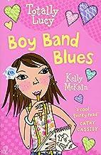 Boy Band Blues by Kelly McKain