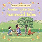 Another Little Book of Farmyard Tales…