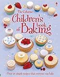 Patchett, Fiona: Children's Book of Baking (First Cookbooks)
