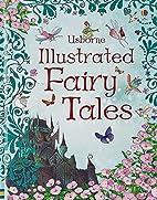 Usborne Illustrated Fairy Tales (Anthologies…