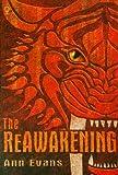 Ann Evans: The Reawakening