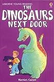 Castor, Harriet: The Dinosaur Next Door (Young Reading (Series 1)) (Young Reading (Series 1))