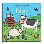 Farm (Usborne Touchy-Feely Board Books) by…