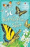 Patchett, Fiona: 50 Butterflies to Spot (Usborne Spotter's Cards)