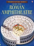 Iain Ashman: Cut-out Roman Amphitheatre (Usborne Cut-out Models)