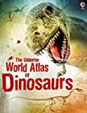 Rachel Firth: World Atlas of Dinosaurs