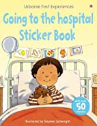 Going to the Hospital (Usborne First…