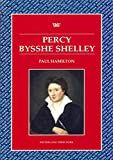 Hamilton, Paul: Percy Bysshe Shelley