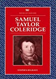 Bygrave, Stephen: S.T. Coleridge (Writers and their Work)