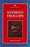 Sanders, Andrew: Anthony Trollope (Writers and their Work)
