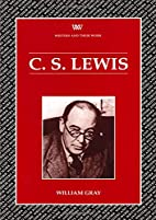 C. S. Lewis (Writers & Their Work) by…