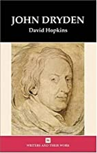 John Dryden (Writers & Their Work) by David…