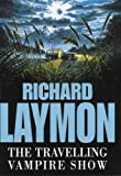 Laymon, Richard.: The Travelling Vampire Show