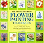 The Encyclopedia of Flower Painting…