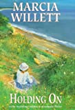 Willett, Marcia: Holding on (The Chadwick family chronicles)