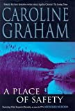 Caroline Graham: A Place of Safety