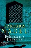 Belshazzars Daughter A Novel of Istanbul