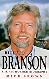 MICK BROWN: RICHARD BRANSON: THE INSIDE STORY