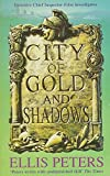 Peters, Ellis: City of Gold and Shadows