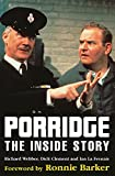 Webber, Richard: Porridge: The Inside Story
