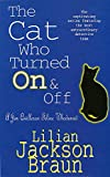 Braun, Lilian Jackson: The Cat Who Turned on and Off
