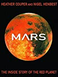 Couper, Heather: Mars: The Inside Story of the Red Planet
