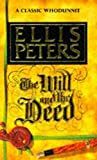 Peters, Ellis: The Will and the Deed