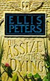 Peters, Ellis: The Assize of the Dying