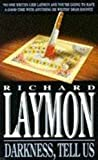 Laymon, Richard: Darkness Tell Us