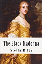 Black Madonna by Stella Riley
