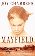 Mayfield by Joy Chambers