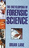 Lane, B.: Encyclopedia of Forensic Science