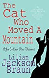Braun, Lilian Jackson: The Cat Who Moved a Mountain