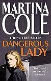 Cole, Martina: Dangerous Lady