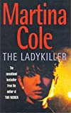 Cole, Martina: The Ladykiller