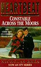 Heartbeat: Constable Across the Moors and…